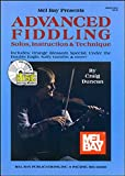 Mel Bay Presents Advanced Fiddling, Craig Duncan, 0786629533