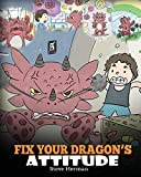 Fix Your Dragon's Attitude: Help Your Dragon To