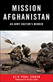 Mission Afghanistan: An Army Doctor's Memoir
