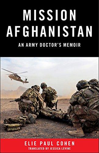 [Ebook] Mission Afghanistan: An Army Doctor's Memoir<br />[R.A.R]