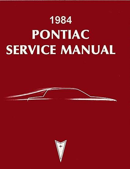 amazon com: bishko automotive literature 1984 pontiac bonneville grand prix  shop service repair manual book engine wiring: automotive