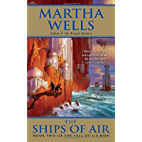 The Ships of Air: The Fall of Ile-Rien (The Fall of Ile-Rien Trilogy Book 2)