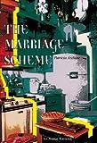 The Marriage Scheme, Patricia K. Azeltine, 0803494041