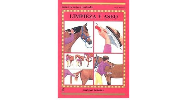 Limpieza Y Aseo: Caballos, MCBANE, SUSAN; 1: VARIOS AUTORES: Amazon.com: Books