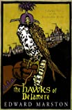 The Hawks of Delamere: Volume VII of the Domesday Books (Doomsday Books, Volume 7)