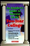 An Insider's Guide to Success in the Two-Year College, Gary Sattelmeyer, 0764108999