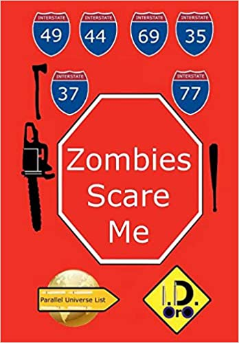 Zombies Scare Me (Edicao Portugues) (Portuguese Edition): I D Oro: 9781538001523: Amazon.com: Books