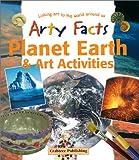 Planet Earth and Art Activities, John Cooper, 0778711390