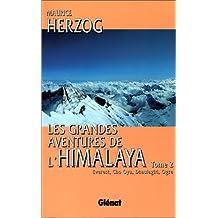 GRANDES AVENTURES DE L'HIMALAYA T.02 (LES)