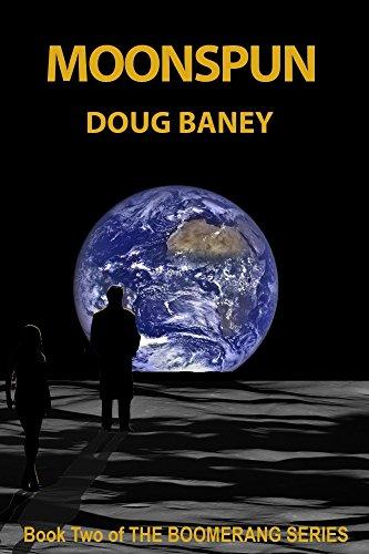 Amazon moonspun boomerang book 2 ebook douglas baney moonspun boomerang book 2 by baney douglas fandeluxe Epub