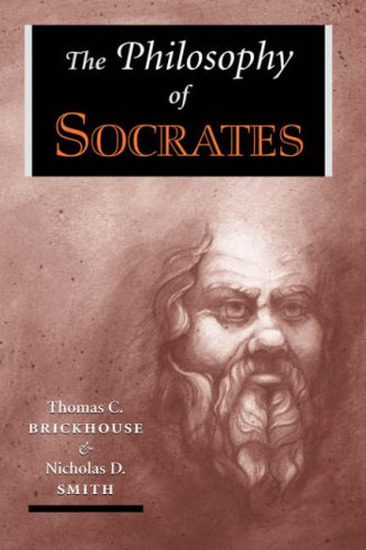 The Philosophy Of Socrates (History of Ancient & Medieval Philosophy)