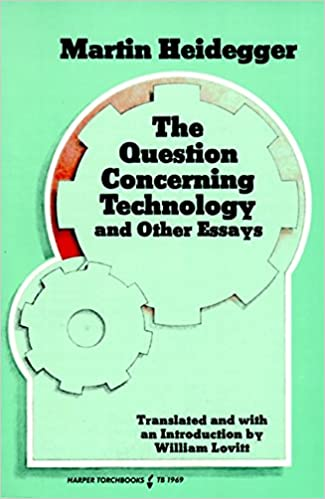 com question concerning technology and other essays the  question concerning technology and other essays the