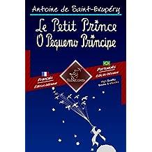 Le Petit Prince - O Pequeno Príncipe: Bilingue avec le texte parallèle - Texto bilíngue em paralelo: Français - Portugais Brésilien / Francês - Português ... Easy Reader Livro 68) (Portuguese Edition)