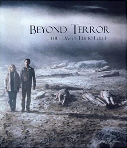 Beyond Terror: Films of Lucio Fulci