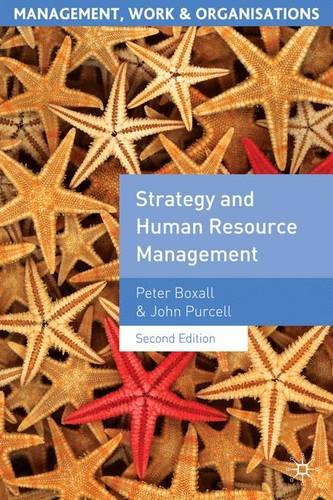 Strategy and Human Resource Management (Management, Work & Organisations)