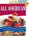All American Desserts: 400 Star-Spangled, Razzle-Dazzle Recipes for America's Best Loved Desserts