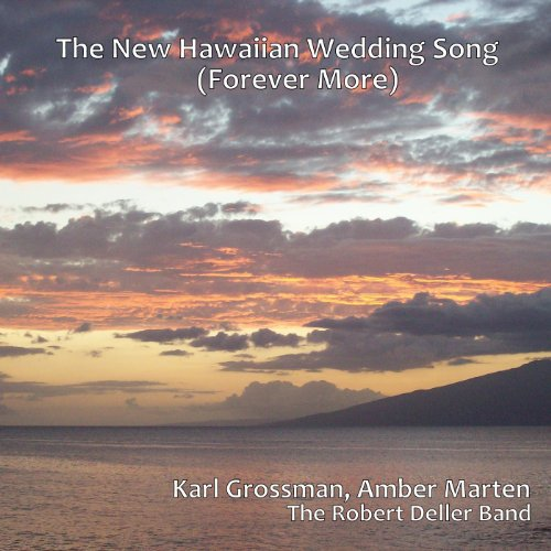 New Wedding Songs: The New Hawaiian Wedding Song (Forever More) Instrumental