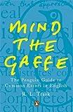 Mind the Gaffe, R. L. Trask, 0140514767