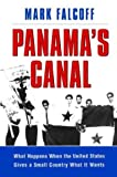 Panama's Canal, Mark Falcoff, 0844740314