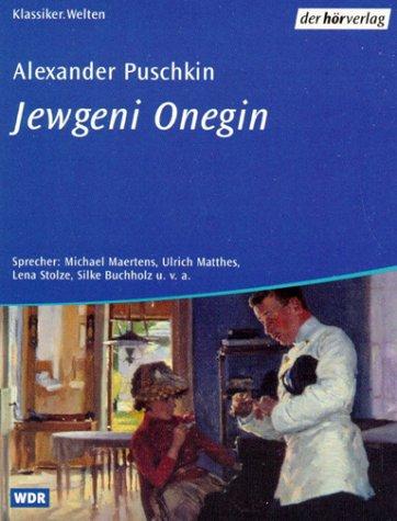 Jewgeni Onegin, 2 Cassetten Hörkassette – 2002 Alexander S. Puschkin Michael Maertens Ulrich Matthes Lena Stolze