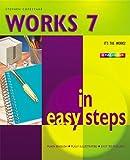 Works 7 in Easy Steps, Stephen Copestake, 1840781483