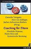 """Coaching für Eltern: Mütter, Väter und ihr """"Job"""""""