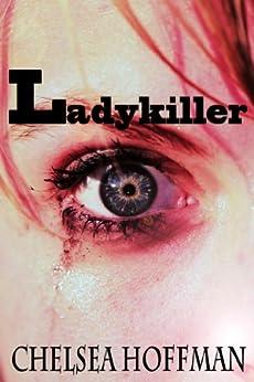 Ladykiller by [Hoffman, Chelsea]