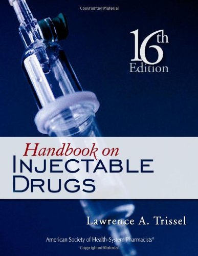 By Lawrence A  Trissel   Handbook On Injectable Drugs  16Th  Sixth  Edition