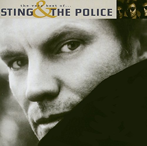 The very best of Sting and The Police (The Very Best Of Sting)