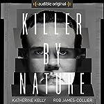 Killer by Nature: An Audible Original Drama | Jan Smith