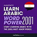 Learn Arabic - Word Power 2001 Audiobook by  Innovative Language Learning Narrated by  ArabicPod101.com