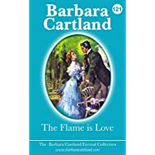 121. The Flame Is Love (The Eternal Collection)