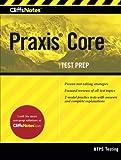 CliffsNotes Praxis Core (CliffsNotes (Paperback)) (Cliffsnotes Testprep)
