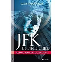 JFK & l'indicible (Résistance) (French Edition)