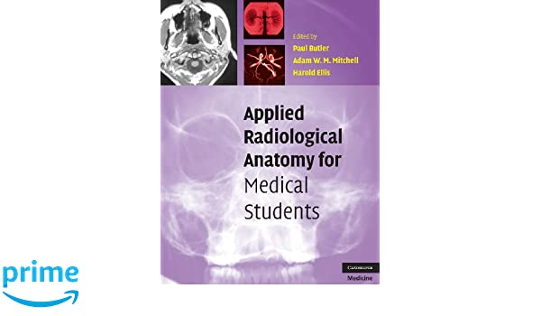 Applied Radiological Anatomy For Medical Students 9780521819398