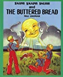 By Maj Lindman Snipp, Snapp, Snurr and the Buttered Bread (Reprint) [Paperback]