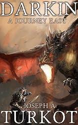 Darkin: A Journey East (The Darkin Saga Book 1) (English Edition)