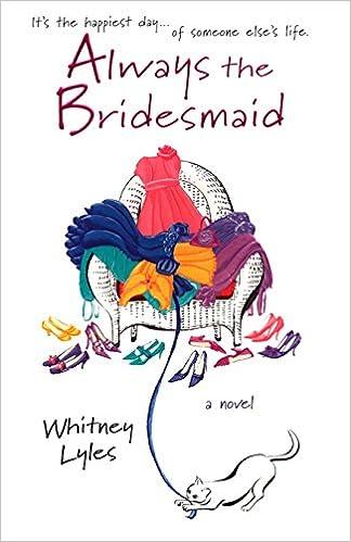 Always The Bridesmaid Book