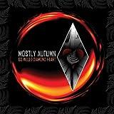 GO WELL DIAMOND HEART by Mostly Autumn