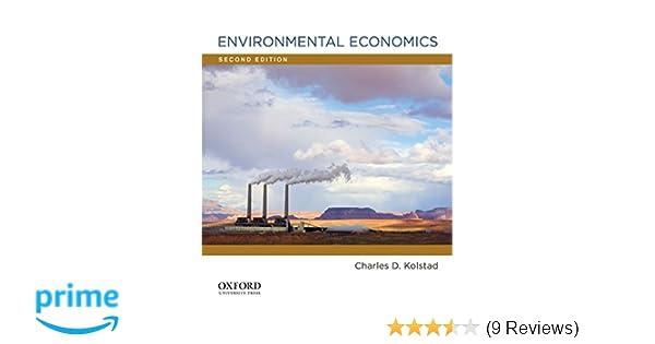 amazon com environmental economics 9780199732647 charles d rh amazon com Natural Resource Economics Environmental Economics Graduate Programs