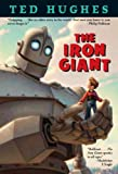By Ted Hughes - The Iron Giant (Reprint) (1999-08-04) [Paperback]