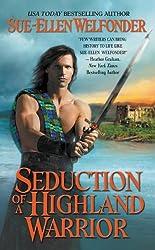 Seduction of a Highland Warrior (Highland Warriors Book 3)