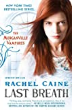 Last Breath, Rachel Caine, 0451235800