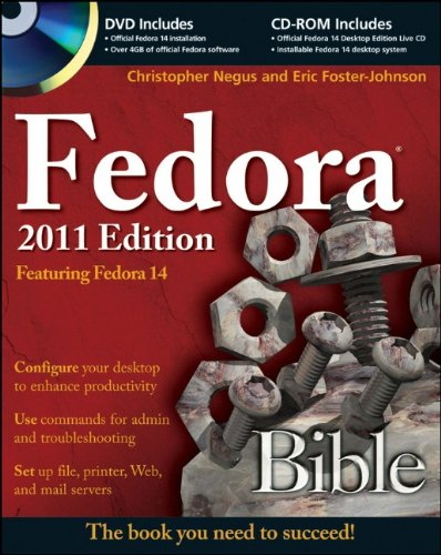 [PDF] Fedora Bible 2011 Edition: Featuring Fedora Linux 14 Free Download | Publisher : Wiley | Category : Computers & Internet | ISBN 10 : 047094496X | ISBN 13 : 9780470944967