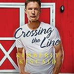 Crossing the Line: Cross Creek, Book 2 | Kimberly Kincaid