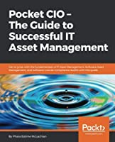 Pocket CIO – The Guide to Successful IT Asset Management Front Cover