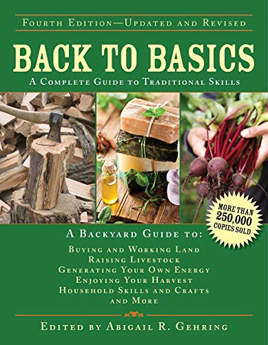 Back to Basics: A Complete Guide to Traditional Skills (Back to Basics Guides) (Homemade Gifts To Make For Your Boyfriend)