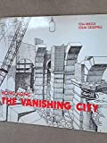 img - for Hong Kong: The Vanishing City book / textbook / text book