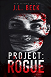 Project: Rogue (Project Series Book 2)