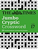 The Times Jumbo Cryptic Crossword Book 17: The World's Most Challenging Cryptic Crossword